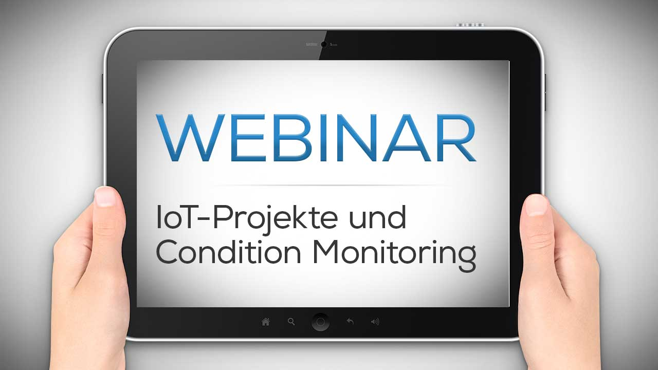 Webinar mit Bosch COnnectivity IoT-Projekte und Condition Monitoring schnell und einfach umsetzten